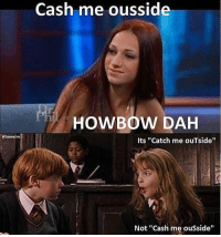 "It's LeviOsa not LeviosA! - - - - fun funny pun puns punny meme memes fun life goals lit pics beach humor cleanmeme joke jokes laugh laughs giantmegasponge sponge4days laugh laughs haha love lol cashmeousside fire joke clean me fail literally: eSonny)im  Cash me ousside  HOWBOW DAH  Its ""Catch me ouTside''  Not ""Cash me ousside It's LeviOsa not LeviosA! - - - - fun funny pun puns punny meme memes fun life goals lit pics beach humor cleanmeme joke jokes laugh laughs giantmegasponge sponge4days laugh laughs haha love lol cashmeousside fire joke clean me fail literally"