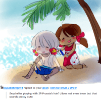 Cute, Target, and Tumblr: espadaknight4  replied to your post: tell me what 2 draw  Seychelles playing with 2P!Prussia's hair? /does not even know but that  sounds pretty cute miaman:  i don't know eithermaybe she saved him from sinking…?
