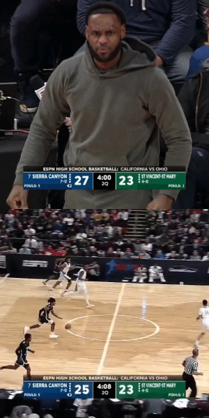 Bronny with 8 PTS in the 2nd quarter against his Dad's high school team! LeBron was hype! https://t.co/AfeQN1auaS: ESPN HIGH SCHOOL BASKETBALL: CALIFORNIA VS OHIO  7 SIERRA CANYON 27  ST VINCENT-ST MARY  4-0  4:00  23  7-0  20  FOULS: 5  FOULS: 2   ESPN HIGH SCHOOL BASKETBALL: CALIFORNIA VS OHIO  7 SIERRA CANYON 25  ST VINCENT-ST MARY  4-0  4:08  20  23  7-0  FOULS: 5  FOULS: ? Bronny with 8 PTS in the 2nd quarter against his Dad's high school team! LeBron was hype! https://t.co/AfeQN1auaS