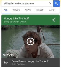 "Hungry, News, and Videos: ethiopian national anthem  ALL VIDEOS NEWS IMAGES MAPS  Hungry Like The Wolf  Song by Duran Duran  vevo  Duran Duran - Hungry Like The Wolf  3:42 YouTube <p>I think this format's a winner! via /r/MemeEconomy <a href=""http://ift.tt/2ErNgMb"">http://ift.tt/2ErNgMb</a></p>"