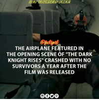 "Memes, Survivor, and Airplane: ETT  THE AIRPLANE FEATURED IN  THE OPENING SCENE OF ""THE DARK  KNIGHT RISES"" CRASHED WITH NO  SURVIVORS A YEAR AFTER THE  FILM WAS RELEASED Two SouthAfrican pilots died when their plane - which featured in "" TheDarkKnightRises "" crashed in Francistown in Botswana They had planned to land in Francistown to refuel but thick mist on the ground caused them to miss the landing strip on their first pass. They told the control tower they would make a second pass because they could see the landing strip, but never did. The wreckage was found two hours later about 10km from the airport. christophernolan christianbale tomhardy batmanbegins thedarkknight heathledger thejoker GaryOldman Hollywood"