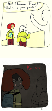 bananahomo:  *asriel voice* haha that's really funny Chara– CHARA PLEASE PUT THAT KNIFE BACK WHERE DID YOU EVEN PUT IT- : eu /  um on  wh  at your pants?   nives bananahomo:  *asriel voice* haha that's really funny Chara– CHARA PLEASE PUT THAT KNIFE BACK WHERE DID YOU EVEN PUT IT-