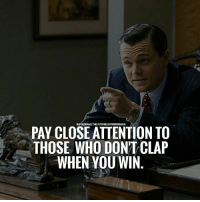 Memes, 🤖, and Who: EUR  PAY CLOSE ATTENTION TO  THOSE WHO DON'T CLAP  WHEN YOU WIN Pay close attention thefutureentrepreneur