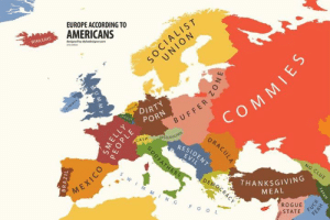 What Americans think of #Europe Source: http://ow.ly/LiFl50otFOm: EUROPE ACCORDING TO  AMERICANS  deiged by alphadesigne.com  DIRT  PORN  CASHAPFEL  RESI  THANKSGIVING  MEAL  ROGUE  STATE What Americans think of #Europe Source: http://ow.ly/LiFl50otFOm