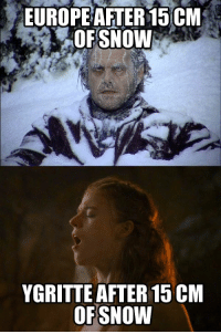 15cm of Snow: EUROPE AFTER15 CM  OFSNOW  YGRITTE AFTER 15CM  OF SNOW 15cm of Snow