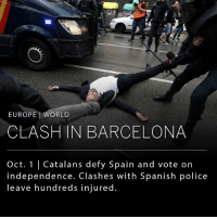 Clashes between police and protesters erupted in Barcelona on Sunday as Catalonian citizens cast their ballots on their independence from Spain. __ The independence referendum has been outlawed by the Spanish government, and in an effort to clampdown on the voting activities, Spanish police forcibly removed people from polling stations, fired rubber bullets at crowds and injured hundreds of people, according to Catalonian officials.: EUROPE WORLD  CLASHIN BARCELONA  Oct. 1 | Catalans defy Spain and vote on  independence. Clashes with Spanish police  leave hundreds injured. Clashes between police and protesters erupted in Barcelona on Sunday as Catalonian citizens cast their ballots on their independence from Spain. __ The independence referendum has been outlawed by the Spanish government, and in an effort to clampdown on the voting activities, Spanish police forcibly removed people from polling stations, fired rubber bullets at crowds and injured hundreds of people, according to Catalonian officials.