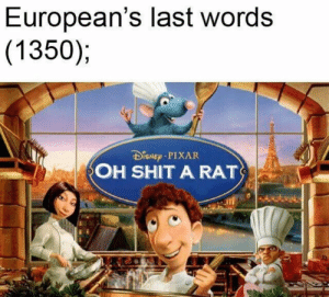 😲 https://t.co/z1N7L1Juxa: European's last words  (1350);  DSNEp PIXAR  OH SHIT A RAT 😲 https://t.co/z1N7L1Juxa