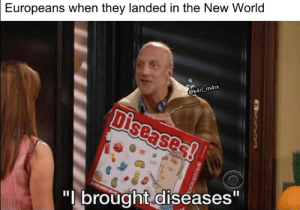 """World, New World, and They: Europeans when they landed in the New World  @k4rlLm4rx  Diseases  """"