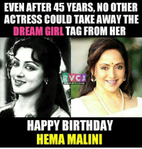 Hema Malini.: EVEN AFTER 45 YEARS, NO OTHER  ACTRESS COULD TAKEAWAY THE  DREAM GIRL  TAG FROM HER  VC J  WWW. RVCJ.COM  HAPPY BIRTHDAY  HEMA MALINI Hema Malini.