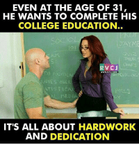 Hard work!😎😝 rvcjinsta: EVEN AT THE AGE OF 31,  HE WANTS TO COMPLETE HIS  COLLEGE EDUCATION  RM  CHAPS  RVCJ  WWW.RYCI COM  DO  CA  UPIES OER  TISTICAL  POLLS  AL MEDIA  IT'S ALL ABOUT HARDWORK  AND DEDICATION Hard work!😎😝 rvcjinsta
