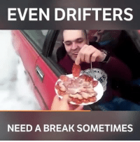 You can't help when you're hungry 😂 📹:Lazar Mitrovic - - drift drifter hoonigan carswithoutlimits carsofinstagram turbo boost: EVEN DRIFTERS  NEED A BREAK SOMETIMES You can't help when you're hungry 😂 📹:Lazar Mitrovic - - drift drifter hoonigan carswithoutlimits carsofinstagram turbo boost