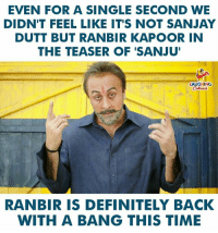 #Sanju #SanjayDutt #RanbirKapoor: EVEN FOR A SINGLE SECOND WE  DIDN'T FEEL LIKE IT'S NOT SANJAY  DUTT BUT RANBIR KAPOOR IN  THE TEASER OF 'SANJU  LAUGHING  RANBIR IS DEFINITELY BACK  WITH A BANG THIS TIME #Sanju #SanjayDutt #RanbirKapoor