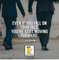 Albert Einstein, Fail, and Fall: EVEN IF YOU FALL ON  YOUR FACE  YOU'RE STILL MOVING  FORWARD  VICTOR KIAM  @vasrue2 Even if you fall on your face. You're still moving forward. Victor Kiam Moving forward towards your goal is success in itself as so many people quit. Moving forward despite failure in many challenges in life only makes you stronger wiser and smarter. They have to think about when you fail at any point throughout life it's the feedback that is necessary to become Ultra successful. When you take that feedback and try again using a different approach chances are you going to be successful. Look at Albert Einstein it took them over 10,000 tries to get the light bulb correct. So if it took him 9,999 times doing it the wrong way it took one more try after all those failures to get it right. The best things in life are worth fighting for every single inch forward as they all count. So are you going to die moving forward towards your goals or running from them like a coward? I know that strong but let it sink in because you become stronger moving forward. Like this post comment or like share with a friend who needs this today. For more great content follow @vasrue2