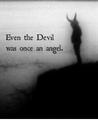 I'm writing a new short story about the Devil! I would like to know if you guys have any suggestions for me for the next short scary story. Please comment below. (It doesn't have to be about the devil!!!): Even the Devil  was once an angel. I'm writing a new short story about the Devil! I would like to know if you guys have any suggestions for me for the next short scary story. Please comment below. (It doesn't have to be about the devil!!!)