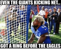 Nfl, Eagle, and Giant: EVEN THE GIANTS KICKING NET  @NFLMEMEZ  GOT A RING BEFORE THE EAGLES  411愛 /創2s 'ME4E  1 When Odell proposed to the net!