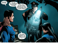 "Bad, Superman, and Http: EVENING,  OFFICER.JEEZ, SUPERMAN  OH, HEY  NIGHTWING.  MY BAD.  PARK CAN'T  GET ANY SAFER  HAVING You TWO  GUYS PATROLLING  IT NOW, CAN IT?  YOu MEAN  HAVING THE  THREE OF US  PATROLLING  IT. <p>I really feel like superman can be pretty wholesome. via /r/wholesomememes <a href=""http://ift.tt/2iJZgx5"">http://ift.tt/2iJZgx5</a></p>"