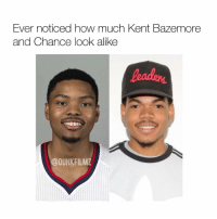 Memes, 🤖, and Looking: Ever noticed how much Kent Bazemore  and Chance look alike  @DUNKFILMZ Chance is just lighter but other than that they got the same face😶👀 Turn on Post Notifications!💰Tag a Friend!🤘😴