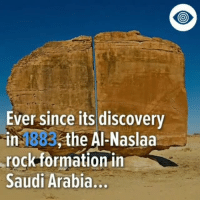 "Illuminati, Memes, and Music: Ever since its discovery  in 1883,the Al-Naslaa  rock formation in  Saudi Arabia... Follow @alltime_conspiracies Does this rock formation prove that ancient advanced technology existed?! conspiracy @alltime_conspiracies @alltime_conspiracies @alltime_conspiracies @alltime_conspiracies 4biddenknowledge conspiracytheories confidential coverup conspiracyfact aliens ancient pyramids illuminati nwo newworldorder wakeup area51 Music is ""528 DNA"" by @4biddenknowledge"
