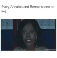 You know this true if you watch HTGAWM 😭: Every Annalise and Bonnie scene be  like You know this true if you watch HTGAWM 😭