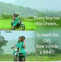 riding a bike: Every boy has  this Dream...  PaRdHu  To teach his  Girl  how to ride  a Bike.!!