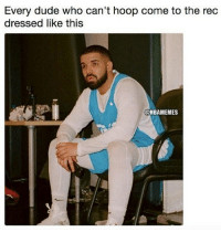 Basketball, Dude, and Facts: Every dude who can't hoop come to the rec  dressed like this  @NBAMEMES Facts😂 nba nbamemes