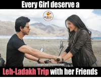 Indianpeoplefacebook, Trip, and Ladakh: Every Girl deserve a  laughingcolou  COm  Leh-Ladakh Trip  With her Friends Let's do it...