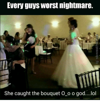 There Were No Survivors: Every guys Worst nightmare.  She caught the bouquet O o o god....lol There Were No Survivors