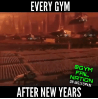 Too accurate: EVERY GYM  FAIL  GRAM  AFTER NEW YEARS Too accurate