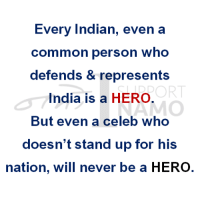 Memes, India, and Indian: Every Indian, even a  common person who  defends & represents  RT  India is a HERO.  But even a celeb who  doesn't stand up for his  nation, will never be a HERO No one is above the nation. NO ONE.