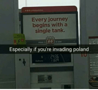 A single tank: Every journey  begins with a  single tank.  Especially if you're invading poland  s 2436  Gatlons  I B29 A single tank