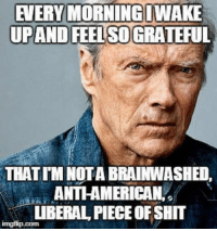 "Ignorant, Memes, and Racism: EVERY MORNING WAKE  UPAND FEEL SO GRATEFUL  THAT TM NOTA BRAINWASHED,  ANTI-AMERICAN,  UBERAL PIECE OF SHIT Cruising FB this morning, while enjoying my usually morning beverage, and ran across this little gem. Of course as with some memes, it is not completely accurate. There is nothing wrong with being ""socially liberal"" while maintaining physical conservatism.   Let's all be Constitutionalists for a moment... People have a right to live their lives by nature's laws, not infringing on others, with an expectation of the same.   If you are Gay, be the gayest you can be, if you like... just don't infringe on another. If you're a racist... be a the best racist you can be, it's your right. Just don't expect others to respect your opinions, and don't force your racism on others.   People get so wrapped up in acceptance... that they become forceful in their endeavors to ""make"" someone see their side. It is NOT your right to force your opinions upon another person... not physically, emotionally or otherwise.   If you don't like my opinions, or the opinions of this page, then just scroll on by. You don't have to use ignorant phrases or names, just unlike it and leave... or comment with rational, well thought out arguments. We can do all that... and have honest debates that might prove productive.  Patrick James"