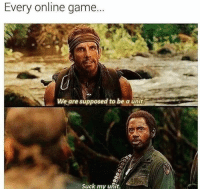 Memes, 🤖, and Online: Every online game.  We are supposed to be a unit.  Suck my unit. How NOT to play, co-op games! :D