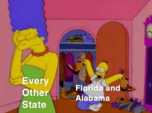 Alabama, Florida, and State: Every  Other  State  Florida and  Alabama