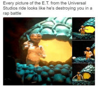 "Funny, Rap, and Rap Battle: Every picture of the E.T from the Universal  Studios ride looks like he's destroying you in a  rap battle ""I told ya bitch to phone home and now she's suckin on Ma D."""