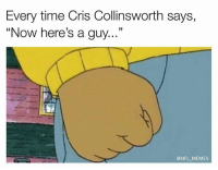 "Memes, Cris Collinsworth, and 🤖: Every time Cris Collinsworth says,  ""Now here's a guy  33  @NFL MEMES #SEA72"