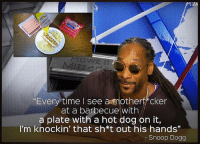 "Dogs, Memes, and Snoop: ""Every time I see annother cker  at a barbecue with  a plate with a hot dog on it,  I'm knockin' that sh*t out his hands""  Snoop Dogg FBF to that time @snoopdogg found out how hot dogs are made on @JimmyKimmelLive 😬😆😷 To see the clip, tap link in profile or go to: peta.vg-snoopdogs Rp @spiritualinformer 4biddenknowledge"