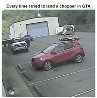 Memes, Time, and 🤖: Every time l tried to land a chopper in GTA Tag a friend that can relate 😂