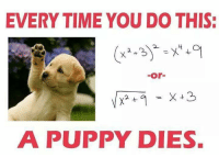"""Christmas, Fire, and Love: EVERY TIME YOU DO THIS:  -or-  A PUPPY DIES. We're having a summer sale on all our Engineering clothing line! If you want a shirt, hoodie, mug, or stickers you can get it now with our SUMMER discount! You can order from the following links:  """"Trust me, I'm an Engineer"""": https://goo.gl/eq4Swg  """"Without Engineers, Science is just a Philosophy"""": https://goo.gl/fw6a8Q  """"Engineering, it's as easy as riding a ride, except the bike is on fire..."""": https://goo.gl/cCmRk8  """"Engineering Ugly Christmas Sweater"""": https://goo.gl/odAJtb  """"All you need is Love"""" mugs: https://goo.gl/vcePsR"""