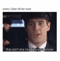 Memes, Uber, and Blacked: every Uber driver ever  this isn't my real job you knoW  0  0 Yea... and I'm not blacked out on a Wednesday. 🤫🤫🤫
