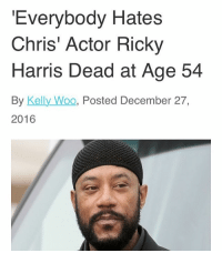 """No not Malvo! Partners: @rightwayusa: """"Everybody Hates  Chris' Actor Ricky  Harris Dead at Age 54  By Kelly Woo, Posted December 27  2016 No not Malvo! Partners: @rightwayusa"""