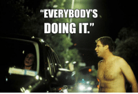 """""""We're streaking! We're going up through the quad to the gymnasium."""": """"EVERYBODY S  DOING IT"""" """"We're streaking! We're going up through the quad to the gymnasium."""""""