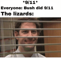 "9/11, Bush, and Template: Everyone: Bush did 9/11  The lizards: <p>New template on the rise! via /r/MemeEconomy <a href=""https://ift.tt/2xua7Y6"">https://ift.tt/2xua7Y6</a></p>"