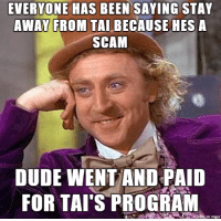 Someone in r/entrepreneur is complaining that Tai Lopez is a fraud: EVERYONE HAS BEEN SAYING STAY  AWAY FROM TAI BECAUSE HES A  SCAM  DUDE WENT AND PAID  FOR TAI'S PROGRAM  on Ingur Someone in r/entrepreneur is complaining that Tai Lopez is a fraud