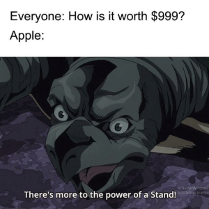 Apple, McDonalds, and Money: Everyone: How is it worth $999?  Apple  Activate Windows  Go to Settings to activat  There's more to the power of a Stand! You could probably buy out your local McDonalds for less money.
