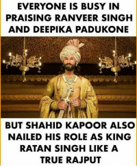 Hain! Aisa hai Kya?.. Koi movie dekhne chalega toh btana.. bcbaba: EVERYONE IS BUSY IN  PRAISING RANVEER SINGH  AND DEEPIKA PADUKONE  BUT SHAHID KAPOOR ALSO  NAILED HIS ROLE AS KING  RATAN SINGH LIKE A  TRUE RAJPUT Hain! Aisa hai Kya?.. Koi movie dekhne chalega toh btana.. bcbaba
