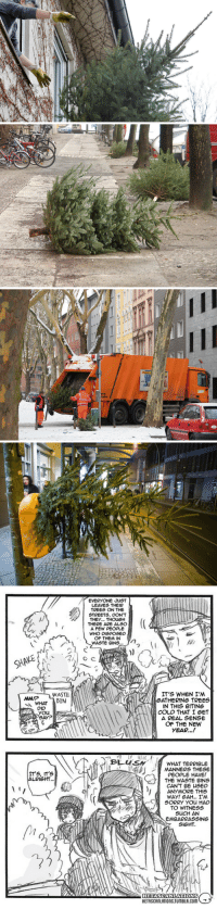 "Christmas, Energy, and New Year's: EVERYONE JUST  LEAVES THEIR  TREES ON THE  STREETS, DON'T  THEY.. THOUGH  THERE ARE ALSO  ムFEW PEOPLE  WHO DISPOSED  OF THEM IN  IT'S WHEN I'M  GATHERING TREES  IN THIS BITING  COLD THAT I eET  A REAL SENSE  OF THE NEW  YEAR..!  WHAT IN  DID  YOU  SAY?  WHAT TERRIBLE  MANNERS THESE  PEOPLE HAVE!  THE WASTE BINS  CAN'T BE USED  ANYMORE THIS  ITS, IT'S  ALRIGHT.  SORRY you HAD  TO WITNESS  SUCH AN  EMBARRASSINe  SIGHT  HETASCANLATIONS annotated-hetalia:  ""In Germany, the traditional time to take down a Christmas tree is January 6, aka Three Kings Day. Known also as Epiphany or Dreikönigsstag in Germany, this traditionally marks the twelfth day after the birth of Christ and the day the Magi (the Wise Men) arrived at the manger in Bethlehem.The local councils stipulate certain days where they will pick up the trees from the side of the road. Once collected, the trees will be shredded and used to generate green energy.Incidentally, illegal tree disposal into wastebins incurs a 50 euros fine.""[x][x][x][x][x](more at @annotated-hetalia)"