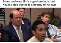 Memes, Yeah, and 🤖: Everyone loves Jim's Signature look, but  Kevin's side glance is a beauty of its own oh yeah :)