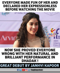 #JanhviKapoor #Dhadak: EVERYONE MADE FUN OF HER AND  DECLARED HER EXPRESSIONLESS  BEFORE WATCHING THE MOVIE  LAUGHINO  40th  intern  NOW SHE PROVED EVERYONE  WRONG WITH HER NATURAL AND  BRILLIANT PERFORMANCE IN  DHADAK  GREAT DEBUT BY JANHVI KAPOOR  R 2 0回 /laughingcolours #JanhviKapoor #Dhadak