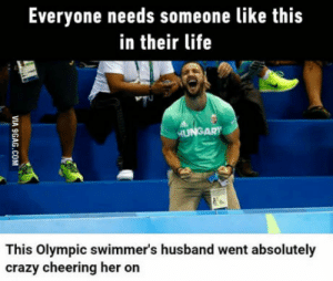 Crazy, Life, and Marriage: Everyone needs someone like this  in their life  This Olympic swimmer's husband went absolutely  crazy cheering her on Marriage goal