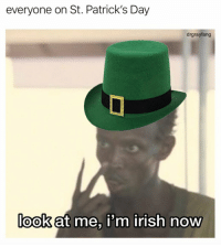 Everyone today... https://t.co/6E2zAqmzB1: everyone on St. Patrick's Day  drgrayfang  look at me, i'm  irish now Everyone today... https://t.co/6E2zAqmzB1
